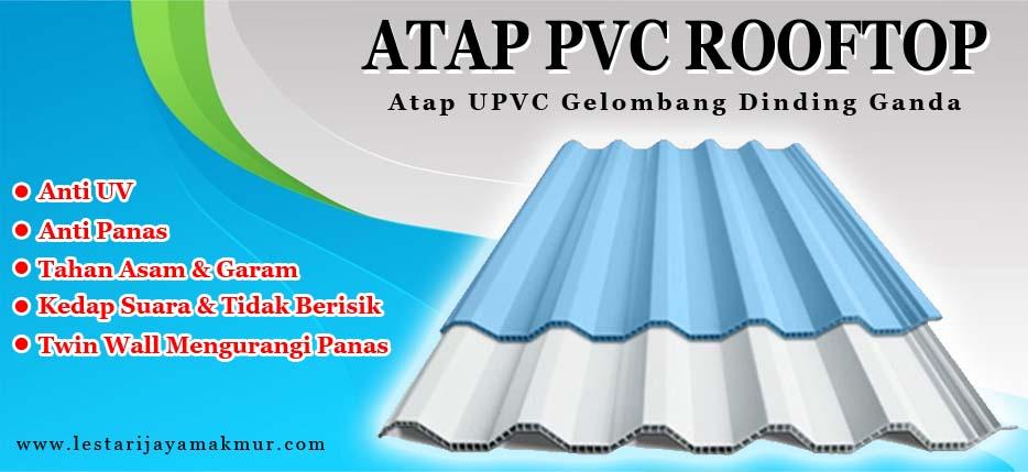 spesifikasi dan harga atap pvc rooftop