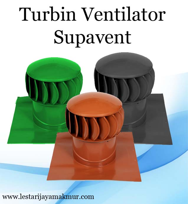 turbin ventilator supavent
