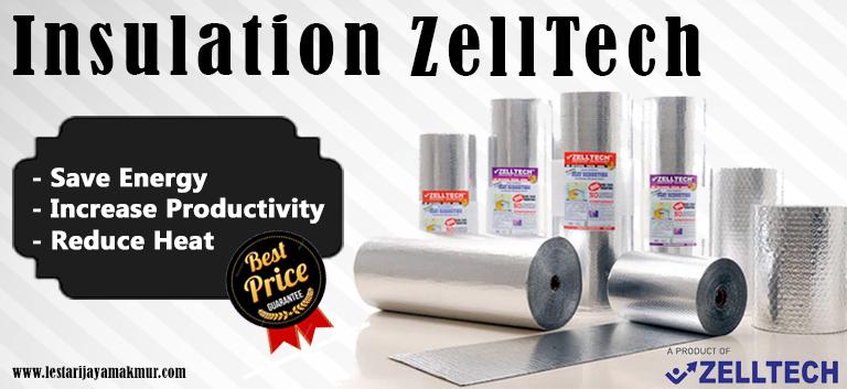 Harga Insulation Zelltech